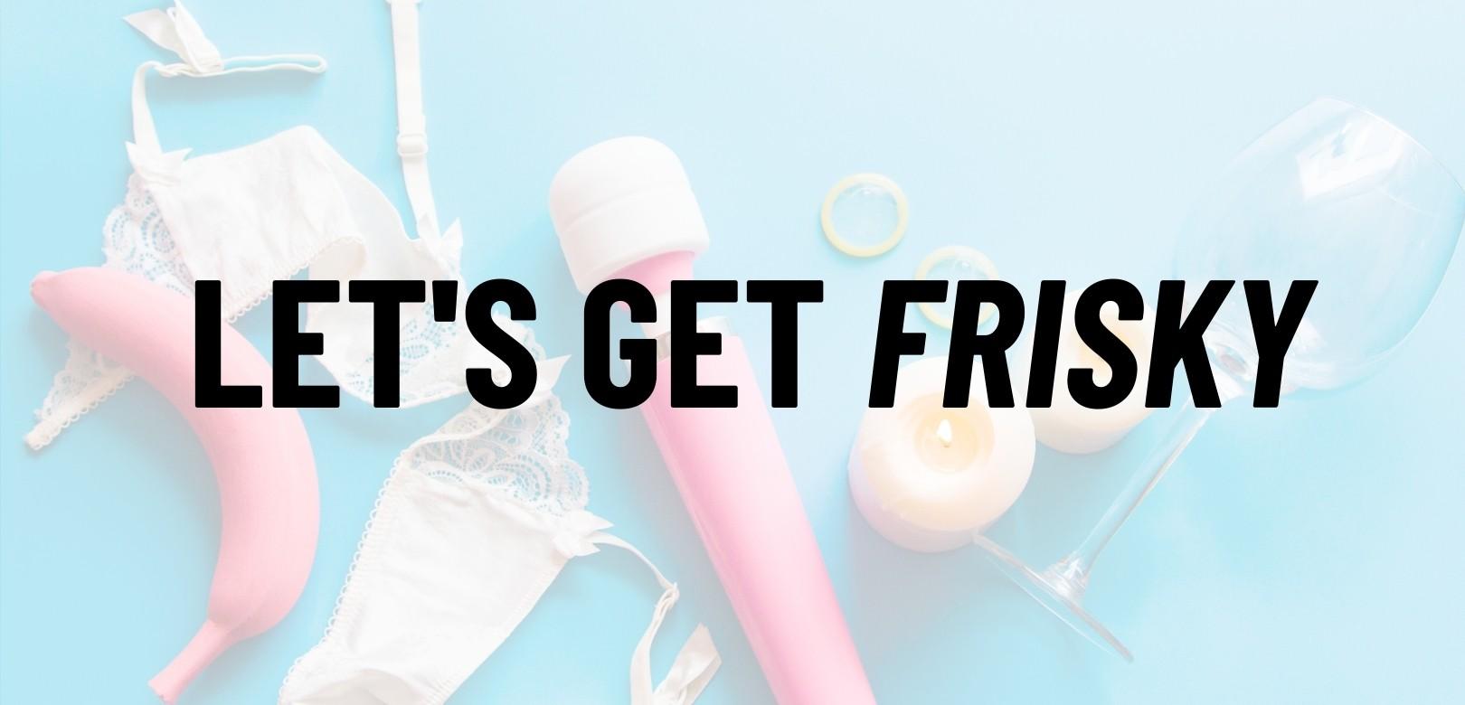 get frisky australia - vibrators and adult toys